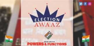 WHAT ARE THE POWERS AND FUNCTIONS THAT THE ELECTION COMMISSION OF INDIA POSSESS by Election Awaaz